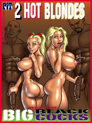 Porn Comics - Interracial : 2 Hot Blondes Bet On Big Black Cocks Porn Comic