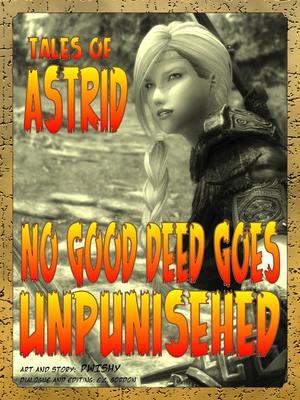 Porn Comics - Astrid- No Good Deed Goes Unpunished free Porn Comic
