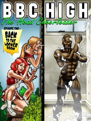 Porn Comics - Interracial : BlacknWhite- BBC High- The Head Cheerleader 2 Porn Comic