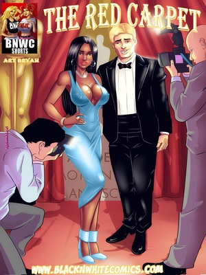 Interracial Comics BlackNwhite- The Red Carpet- BNW Porn Comic 01