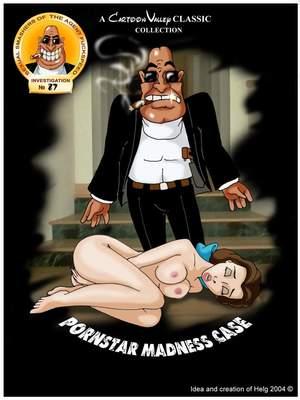 Porn Comics - CartoonValley- Pornstar Madness Case free Porn Comic