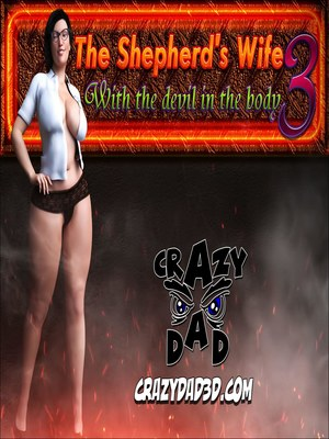Porn Comics - Crazy Dad- The Shepherd's Wife Ch 3- Devil In The Body free Porn Comic