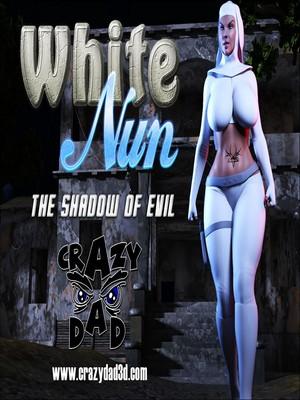 Porn Comics - CrazyDad3D- White Nun- The Shadow of Evil free Porn Comic