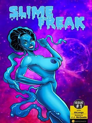 Porn Comics - DeLonge- Slime Freak free Porn Comic