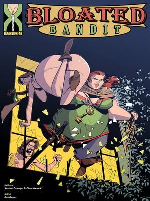 Porn Comics - Expansion Fan- Bloated Bandit free Porn Comic