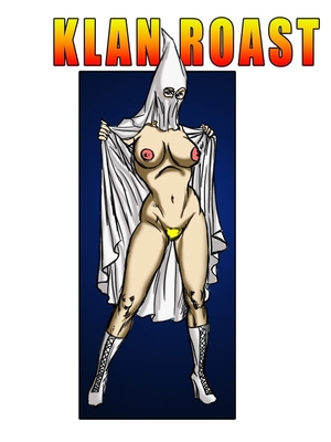 Porn Comics - Interracial : Klan Roast- illustrated interracial Porn Comic