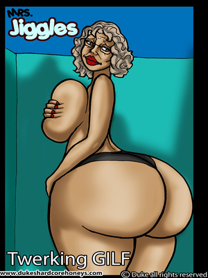Porn Comics - Mrs. Jiggles- Twerking GILF free Porn Comic