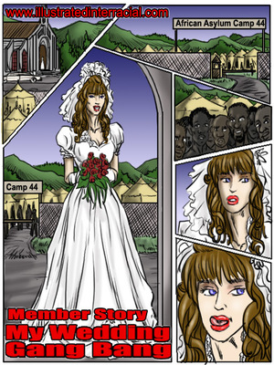 Interracial Comics My Wedding GangBang- illustrated interracial Porn Comic 01