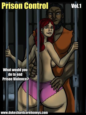 Porn Comics - Interracial : Prison Control 01- Duke Honey Porn Comic