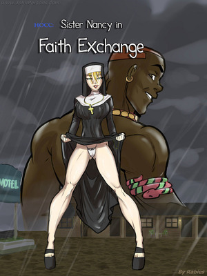 Porn Comics - Interracial : Sister Nancy in Faith Exchange- Rabies Porn Comic