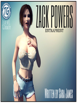 Porn Comics - TG Trinity- Zack Powers 11 free Porn Comic