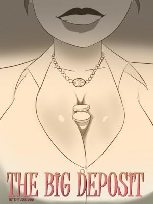 Porn Comics - The Arthman- The Big Deposit free Porn Comic