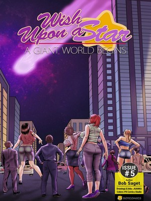 Porn Comics - Wish Upon A Star 5- A Giant World Begins free Porn Comic