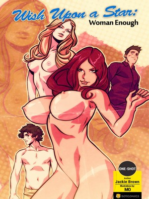 Porn Comics - Wish Upon A Star- Woman Enough free Porn Comic