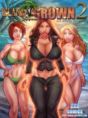 Porn Comics - ZZZ- Island Grown 2 free Porn Comic